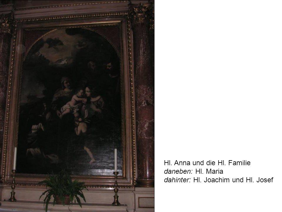Hl. Anna und die Hl. Familie daneben: Hl. Maria dahinter: Hl. Joachim und Hl. Josef