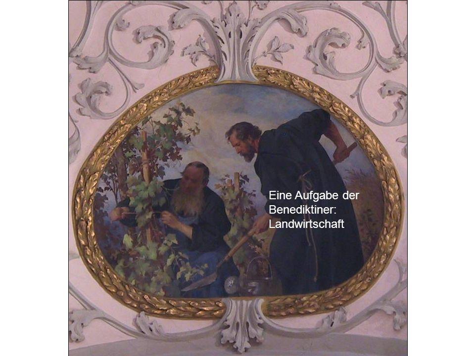 Eine Aufgabe der Benediktiner: Landwirtschaft