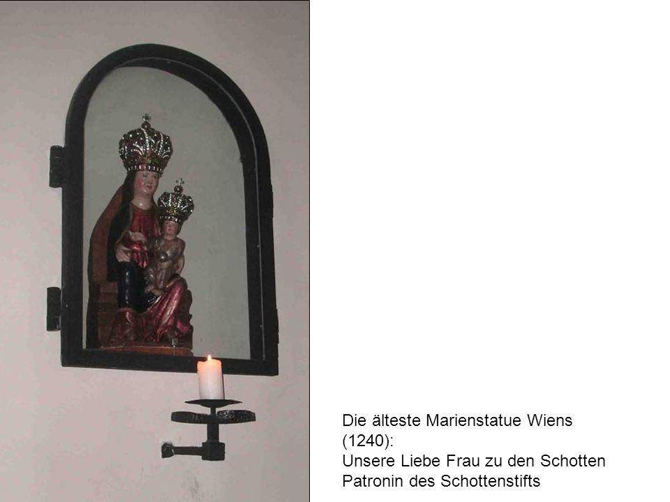 Die älteste Marienstatue Wiens (1240): Unsere Liebe Frau zu den Schotten Patronin des Schottenstifts