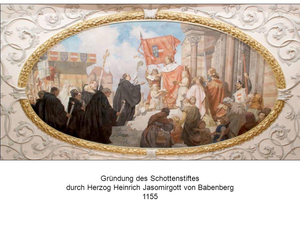 Gründung des Schottenstiftes durch Herzog Heinrich Jasomirgott von Babenberg 1155