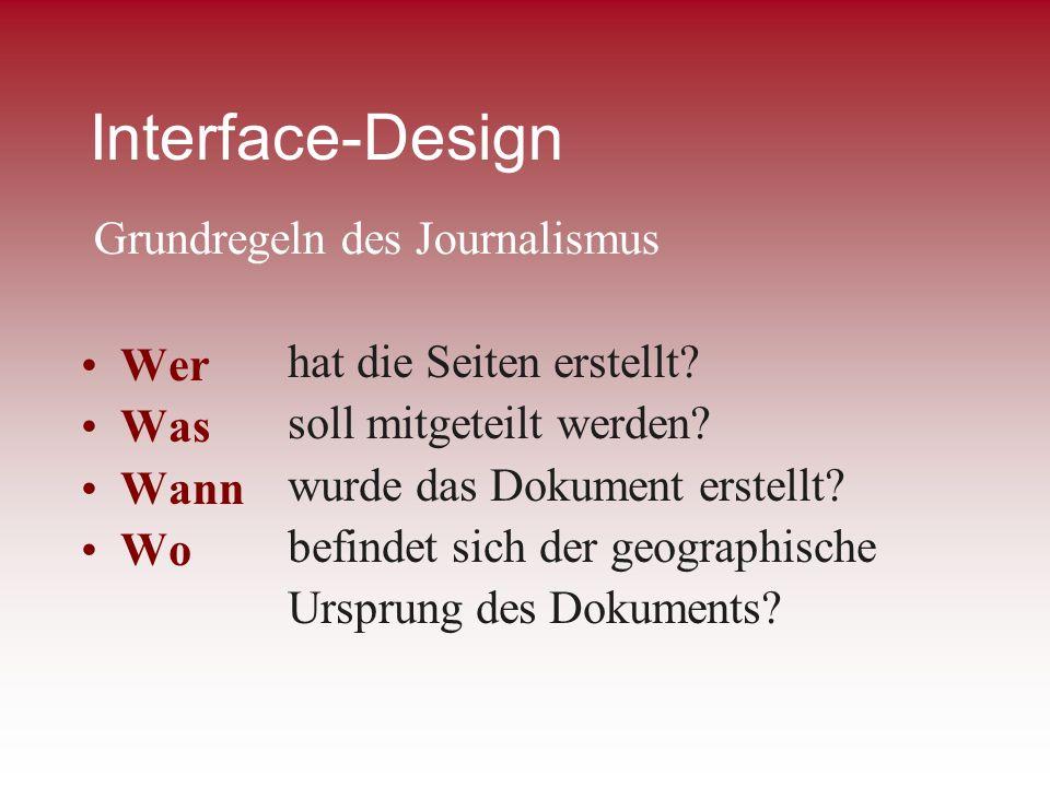 Interface-Design Wer Was Wann Wo hat die Seiten erstellt? soll mitgeteilt werden? wurde das Dokument erstellt? befindet sich der geographische Ursprun