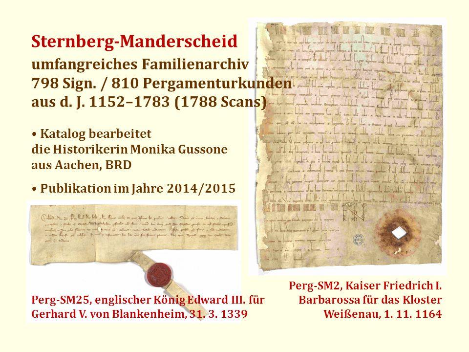 Sternberg-Manderscheid umfangreiches Familienarchiv 798 Sign. / 810 Pergamenturkunden aus d. J. 1152–1783 (1788 Scans) Katalog bearbeitet die Historik