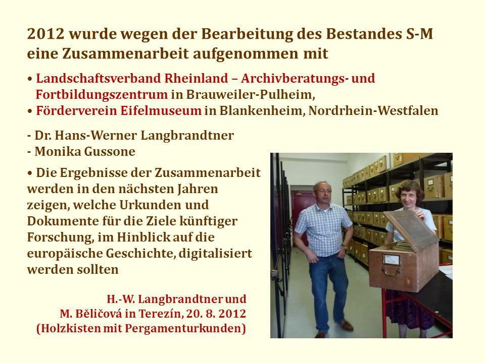 2012 wurde wegen der Bearbeitung des Bestandes S-M eine Zusammenarbeit aufgenommen mit Landschaftsverband Rheinland – Archivberatungs- und Fortbildung