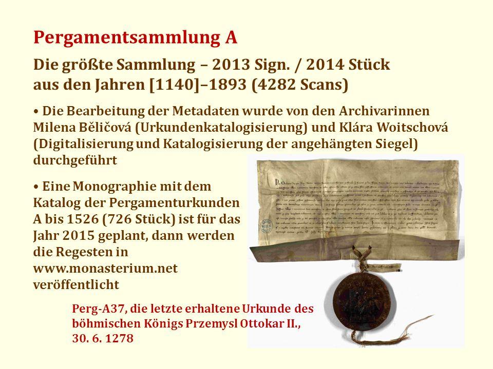 Pergamentsammlung A Die größte Sammlung – 2013 Sign. / 2014 Stück aus den Jahren [1140]–1893 (4282 Scans) Die Bearbeitung der Metadaten wurde von den