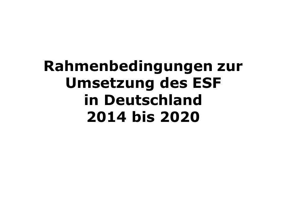 Rahmenbedingungen zur Umsetzung des ESF in Deutschland 2014 bis 2020