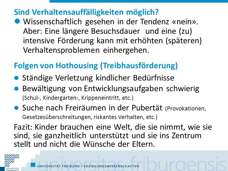 Folgen von Hothousing (Treibhausförderung) Ständige Verletzung kindlicher Bedürfnisse Bewältigung von Entwicklungsaufgaben schwierig (Schul-, Kinderga