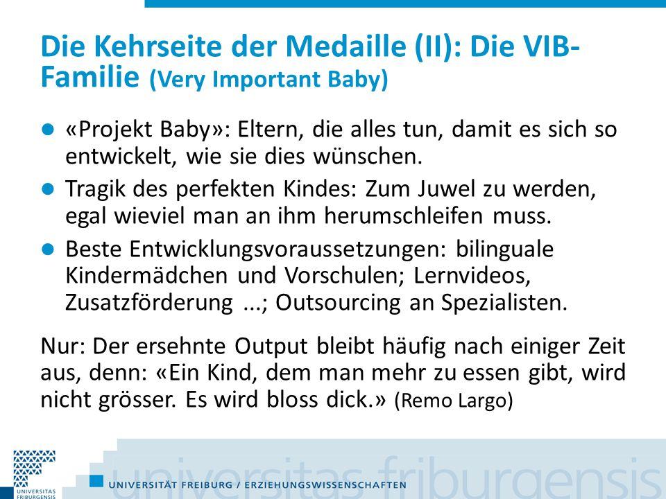 Die Kehrseite der Medaille (II, Forts.) Anzahl Früheinschulungen stieg in letzten Jahren: Kanton Zürich: 6x Kanton Aargau: 2x Aber: 3 von 5 Kindern bestehen die Probezeit nicht und müssen wieder zurück – in die Krippe oder wieder von der Familie betreut werden.