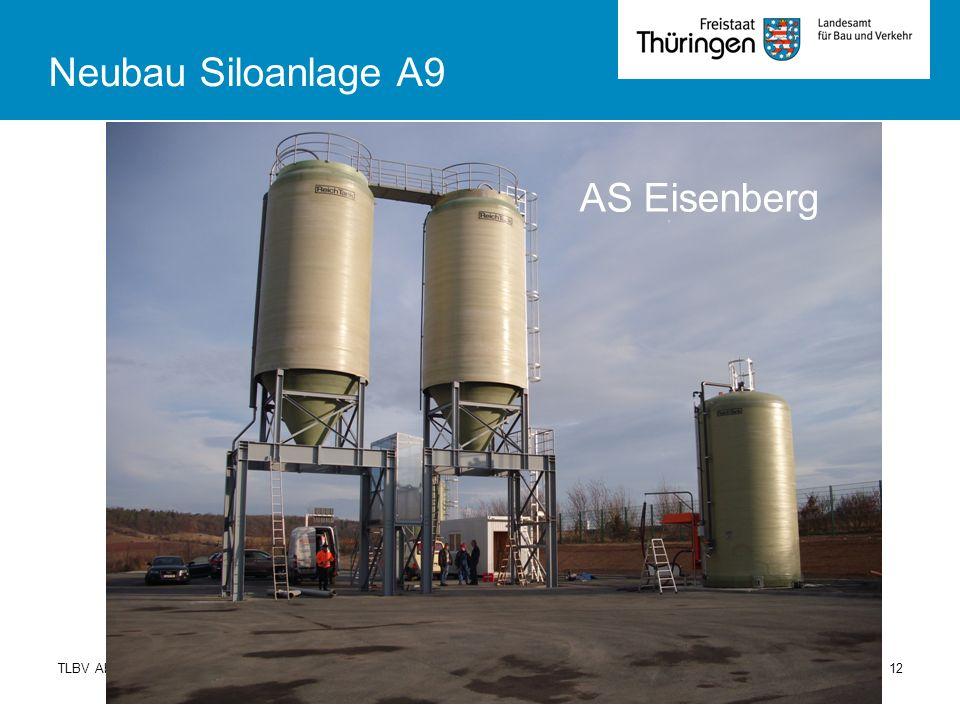TLBV Abt 4Fachsysmposium Winterdienst 01.10.201312 Neubau Siloanlage A9 AS Eisenberg