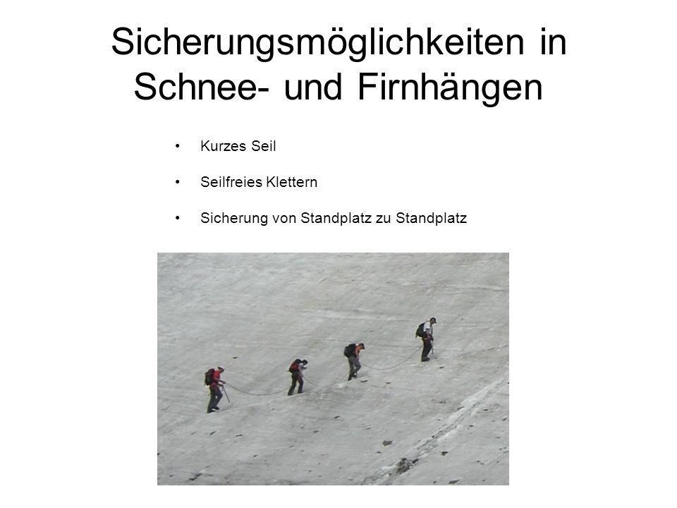 Sicherungsmöglichkeiten in Schnee- und Firnhängen Kurzes Seil Seilfreies Klettern Sicherung von Standplatz zu Standplatz
