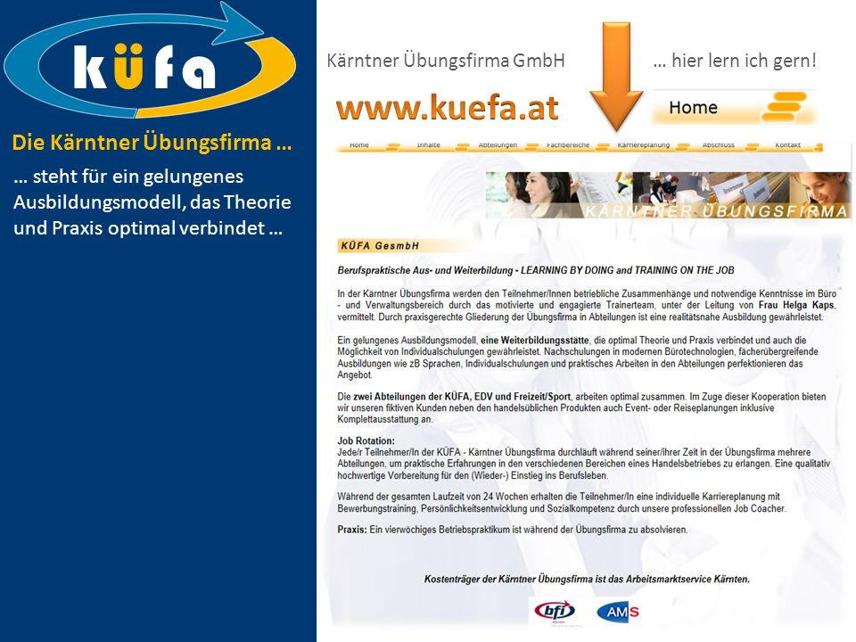 k ü f a Kärntner Übungsfirma GmbH … hier lern ich gern!