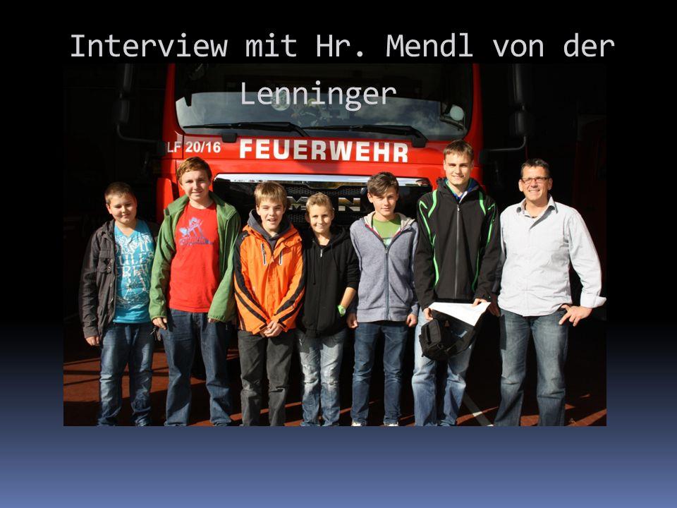 Interview mit Hr. Mendl von der Lenninger