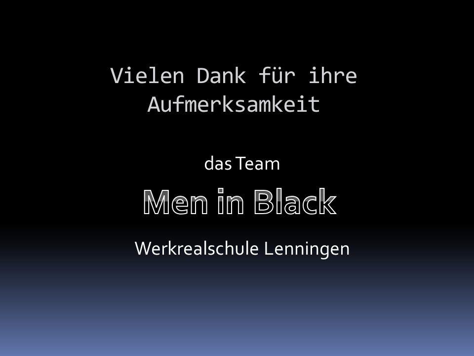 Vielen Dank für ihre Aufmerksamkeit das Team Werkrealschule Lenningen