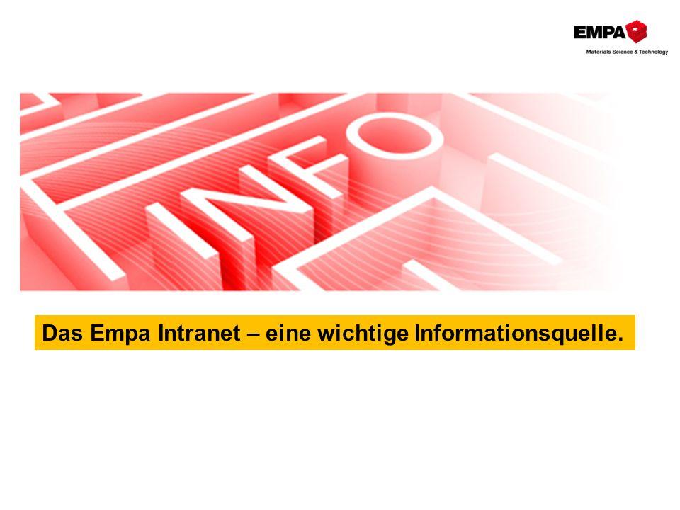 Das Empa Intranet – eine wichtige Informationsquelle.