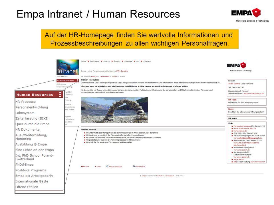 Empa Intranet / Human Resources Auf der HR-Homepage finden Sie wertvolle Informationen und Prozessbeschreibungen zu allen wichtigen Personalfragen.