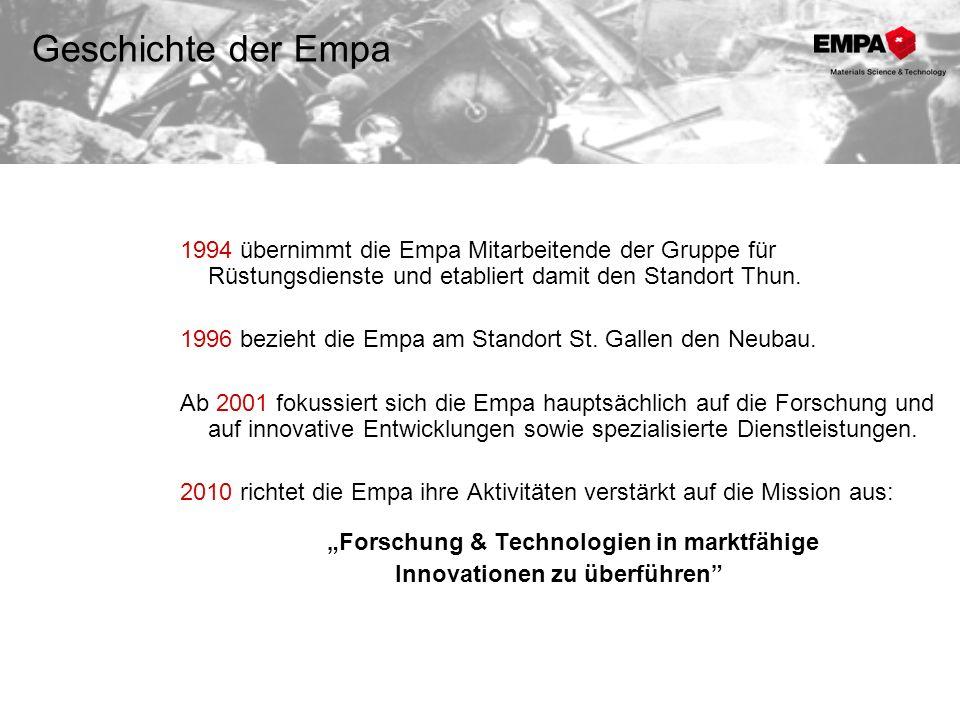 1994 übernimmt die Empa Mitarbeitende der Gruppe für Rüstungsdienste und etabliert damit den Standort Thun. 1996 bezieht die Empa am Standort St. Gall