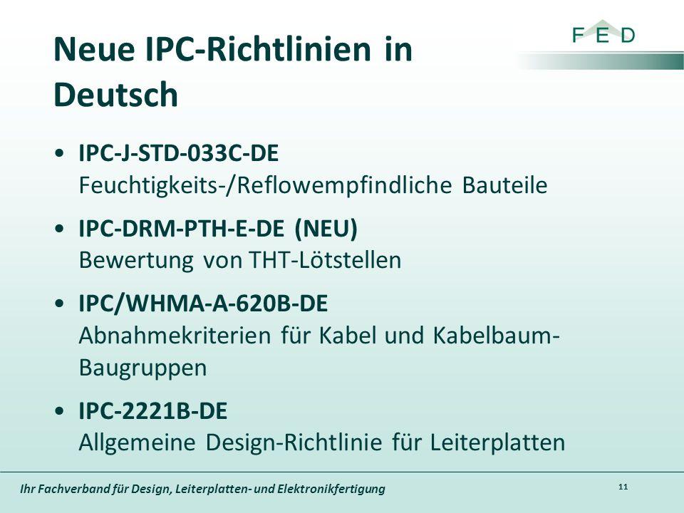 Ihr Fachverband für Design, Leiterplatten- und Elektronikfertigung Neue IPC-Richtlinien in Deutsch IPC-J-STD-033C-DE Feuchtigkeits-/Reflowempfindliche