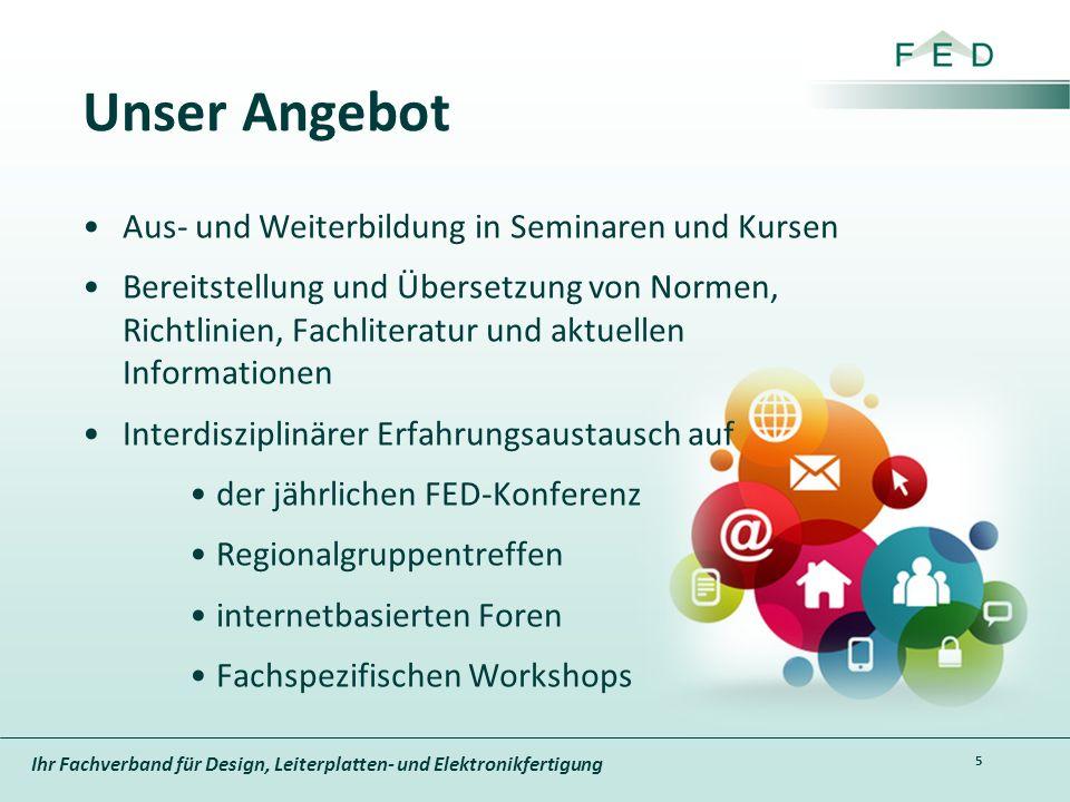 Ihr Fachverband für Design, Leiterplatten- und Elektronikfertigung Ihr Kontakt 16 Das FED-Büro in Berlin steht Ihnen in allen Belangen mit Rat und Tat zur Seite.
