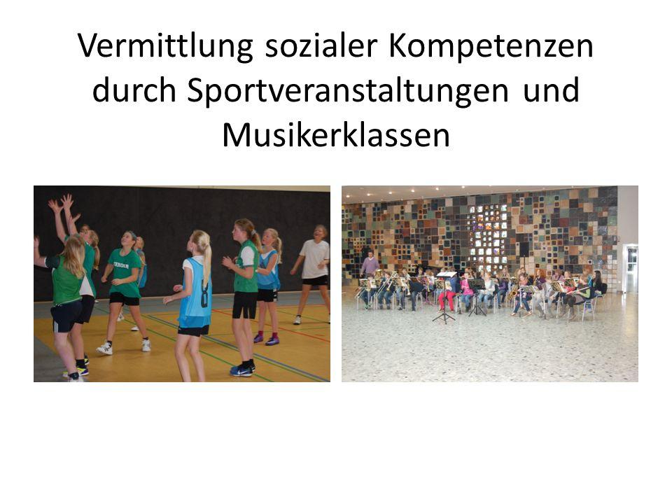 Vermittlung sozialer Kompetenzen durch Sportveranstaltungen und Musikerklassen