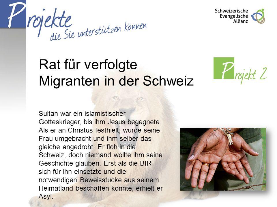 Rat für verfolgte Migranten in der Schweiz Sultan war ein islamistischer Gotteskrieger, bis ihm Jesus begegnete. Als er an Christus festhielt, wurde s