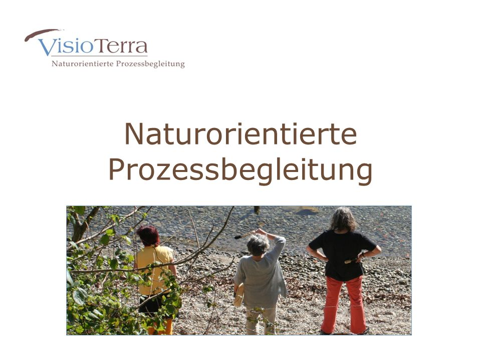 Naturorientierte Prozessbegleitung