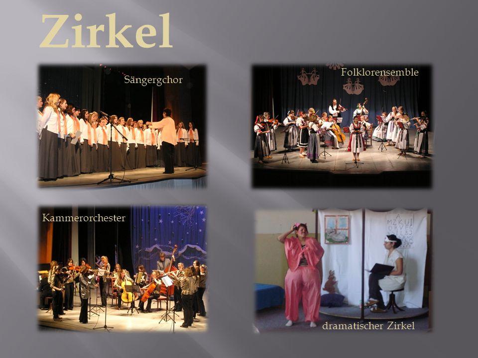 Zirkel Sängergchor Folklorensemble Kammerorchester dramatischer Zirkel