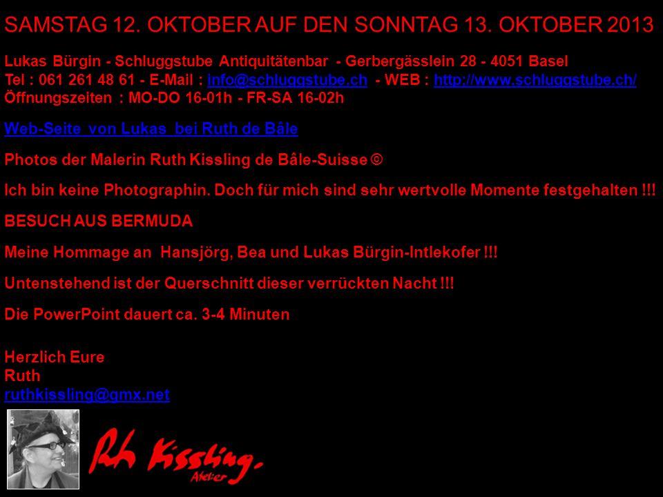 Lukas Bürgin - Schluggstube Antiquitätenbar - Gerbergässlein 28 - 4051 Basel Tel : 061 261 48 61 - E-Mail : info@schluggstube.ch - WEB : http://www.sc
