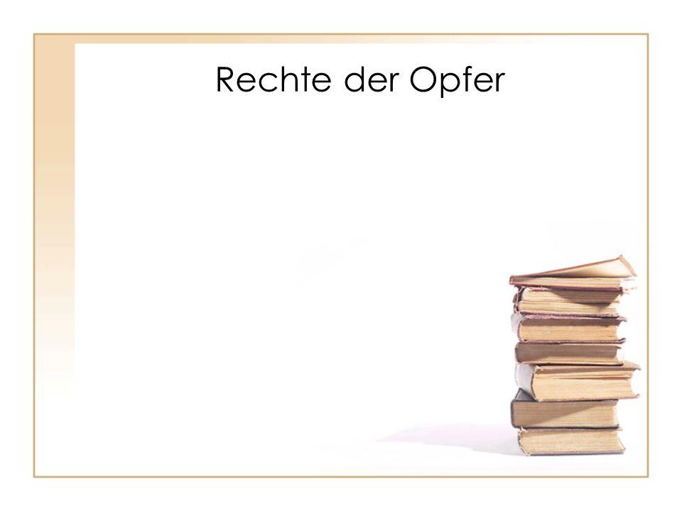 Privatbeteiligte und ihre Rechte § 67 Abs.