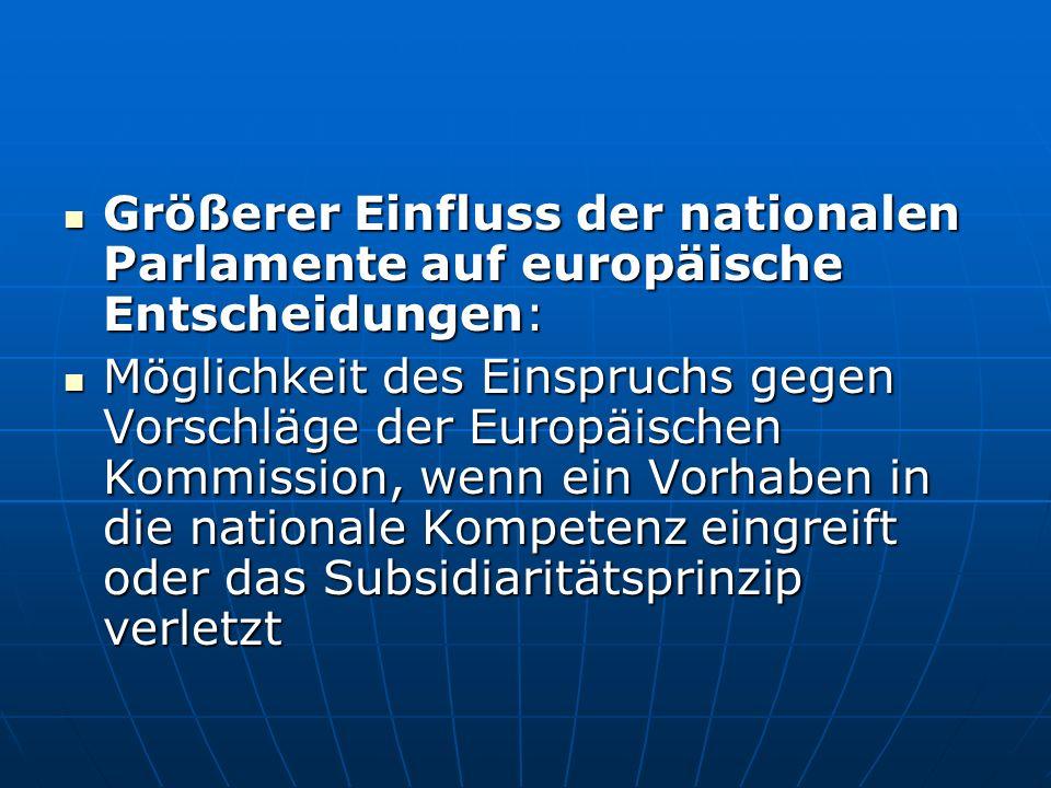 Größerer Einfluss der nationalen Parlamente auf europäische Entscheidungen: Größerer Einfluss der nationalen Parlamente auf europäische Entscheidungen