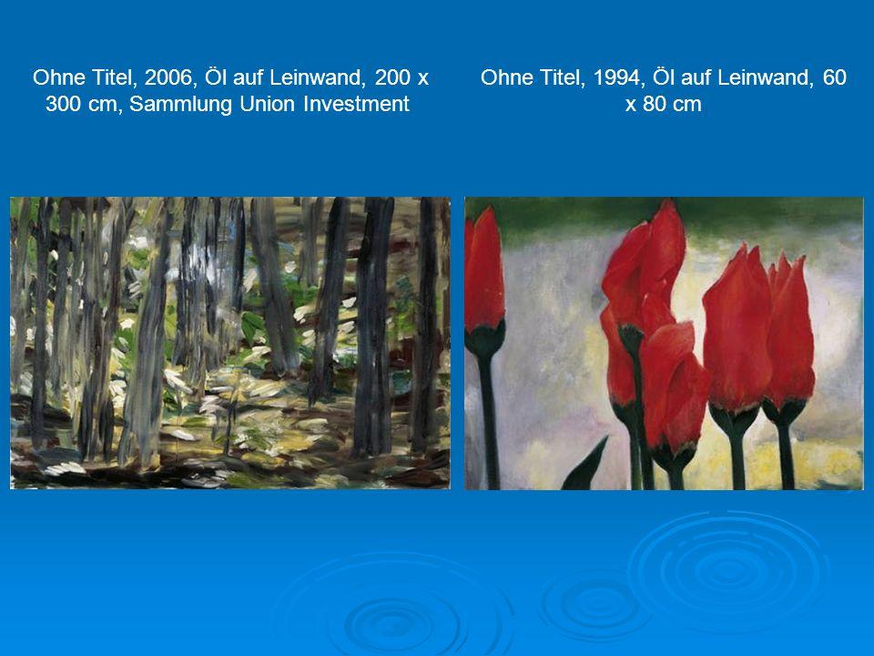 Ohne Titel, 2006, Öl auf Leinwand, 218 x 170 cm Ohne Titel, 2006, Öl auf Leinwand, 350 x 400 cm