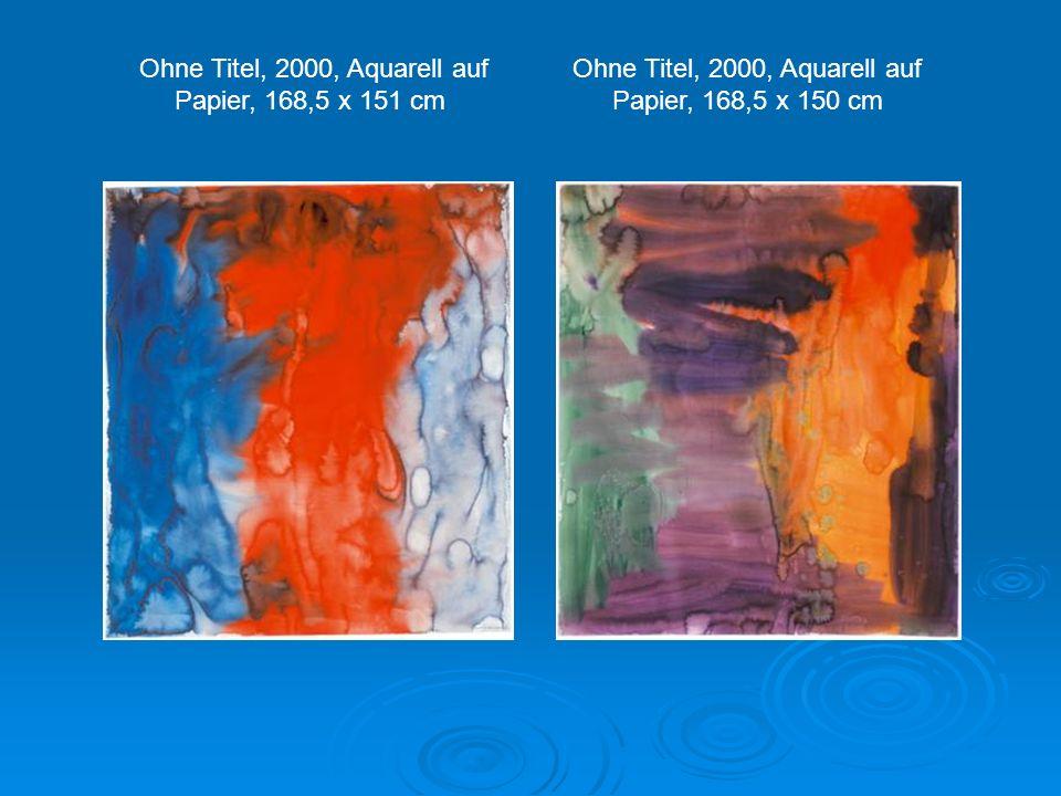 Ohne Titel, 2000, Aquarell auf Papier, 170 x 152 cm, Albertina, Wien Ohne Titel, 2000, Aquarell auf Papier, 168 x 150 cm Ohne Titel, 2000, Aquarell au