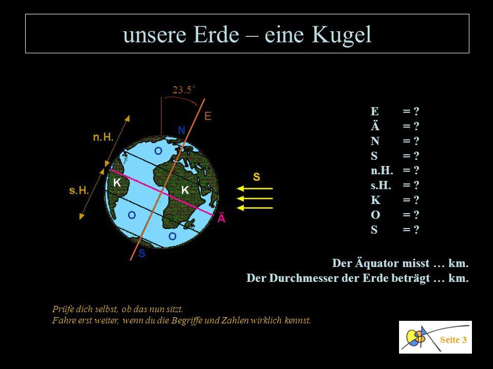 Orientierung auf der Erdkugel Da die Erde eine Kugel ist, wird es schwierig, zum Beispiel die Position eines Schiffes auf dem Pazifik anzugeben.