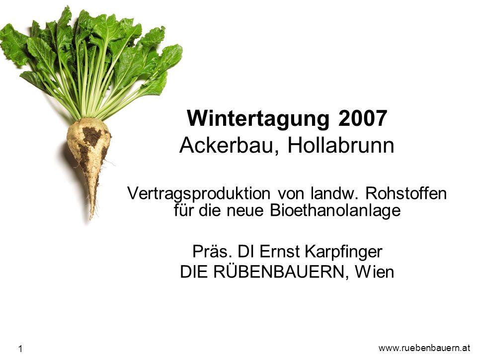 www.ruebenbauern.at 1 Wintertagung 2007 Ackerbau, Hollabrunn Vertragsproduktion von landw.
