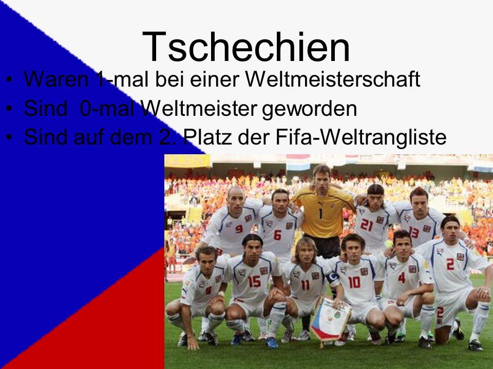 Tschechien Waren 1-mal bei einer Weltmeisterschaft Sind 0-mal Weltmeister geworden Sind auf dem 2.