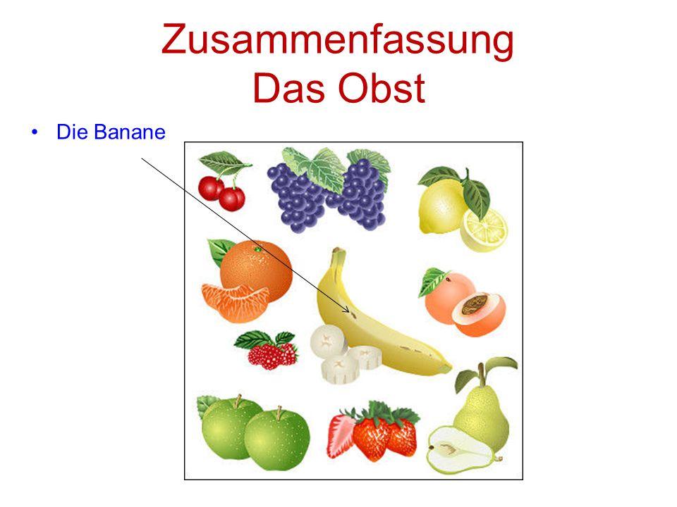 Zusammenfassung Das Obst Die Banane