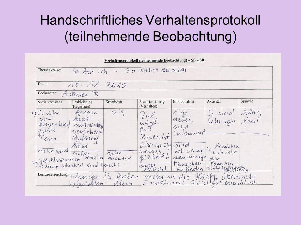 Handschriftliches Verhaltensprotokoll (teilnehmende Beobachtung)