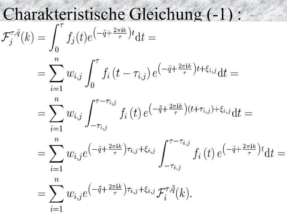 Charakteristische Gleichung (-1) :