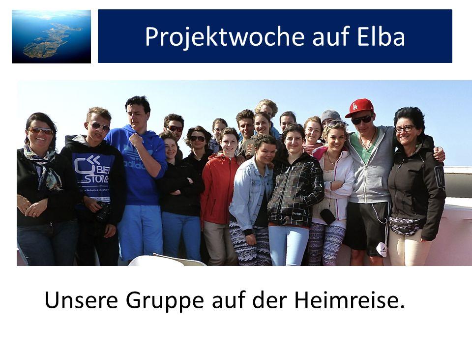 Projektwoche auf Elba Unsere Gruppe auf der Heimreise.
