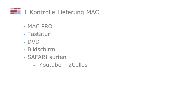 1 Kontrolle Lieferung MAC MAC PRO Tastatur DVD Bildschirm SAFARI surfen Youtube – 2Cellos