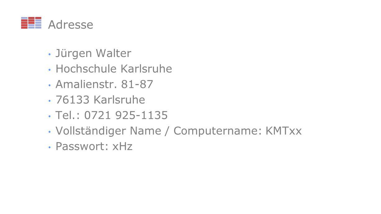 Adresse Jürgen Walter Hochschule Karlsruhe Amalienstr.