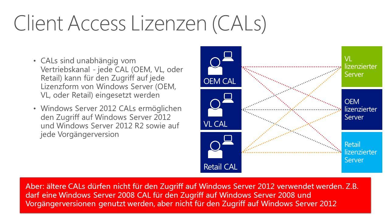Aber: ältere CALs dürfen nicht für den Zugriff auf Windows Server 2012 verwendet werden. Z.B. darf eine Windows Server 2008 CAL für den Zugriff auf Wi
