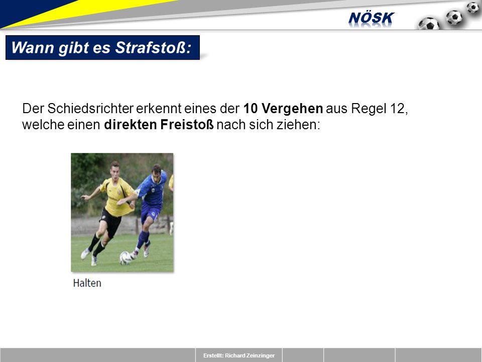 Erstellt: Richard Zeinzinger Wann gibt es Strafstoß: Zusammenarbeit des Schiedsrichterteams: Beachte: Vor dem Spiel sind zwischen SR und SRA eindeutige Absprachen bzgl.