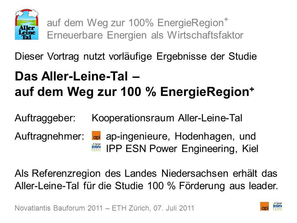 auf dem Weg zur 100% EnergieRegion + Erneuerbare Energien als Wirtschaftsfaktor Dieser Vortrag nutzt vorläufige Ergebnisse der Studie Das Aller-Leine-Tal – auf dem Weg zur 100 % EnergieRegion + Auftraggeber: Kooperationsraum Aller-Leine-Tal Auftragnehmer: ap-ingenieure, Hodenhagen, und Auftragnehmer: IPP ESN Power Engineering, Kiel Als Referenzregion des Landes Niedersachsen erhält das Aller-Leine-Tal für die Studie 100 % Förderung aus leader.