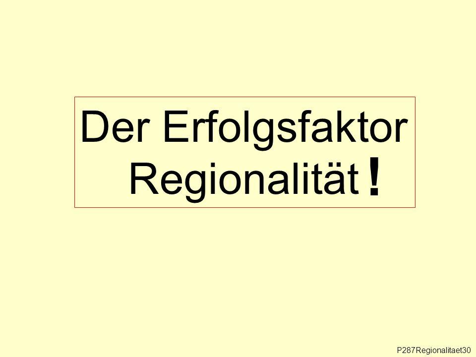 P287Regionalitaet30 Der Erfolgsfaktor Regionalität !