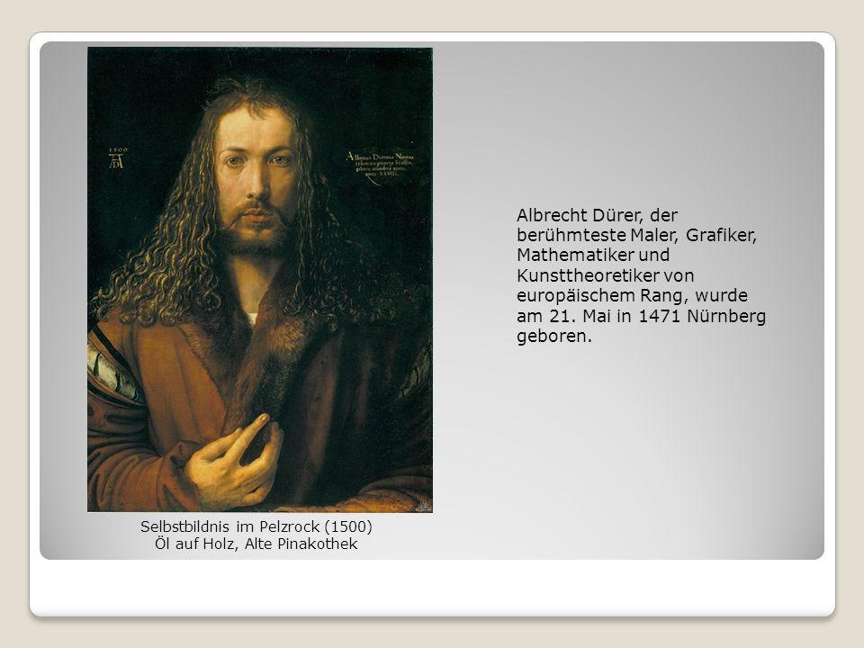 Albrecht Dürer, der berühmteste Maler, Grafiker, Mathematiker und Kunsttheoretiker von europäischem Rang, wurde am 21. Mai in 1471 Nürnberg geboren. S