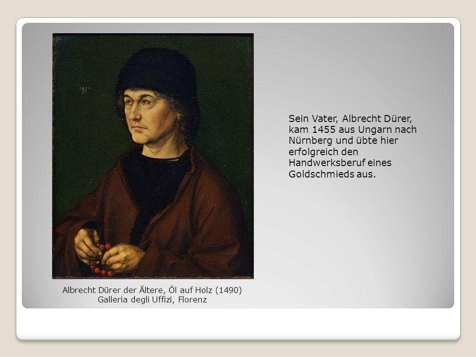 Sein Vater, Albrecht Dürer, kam 1455 aus Ungarn nach Nürnberg und übte hier erfolgreich den Handwerksberuf eines Goldschmieds aus. Albrecht Dürer der