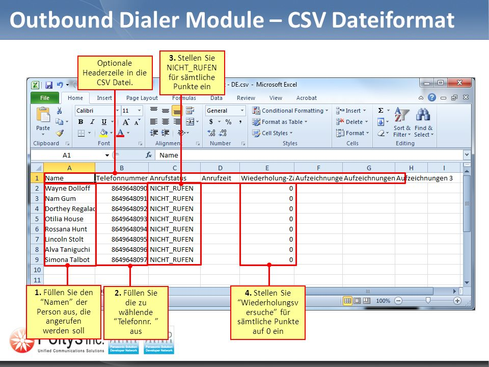 Outbound Dialer Module – CSV Dateiformat Optionale Headerzeile in die CSV Datei.