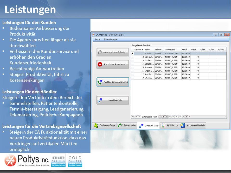 Outbound Dialer Module – Anrufliste importieren Outbound Dialer Module erlaubt dem Kunden die Zielempfänger durch Importieren der Anrufliste auszufüllen.