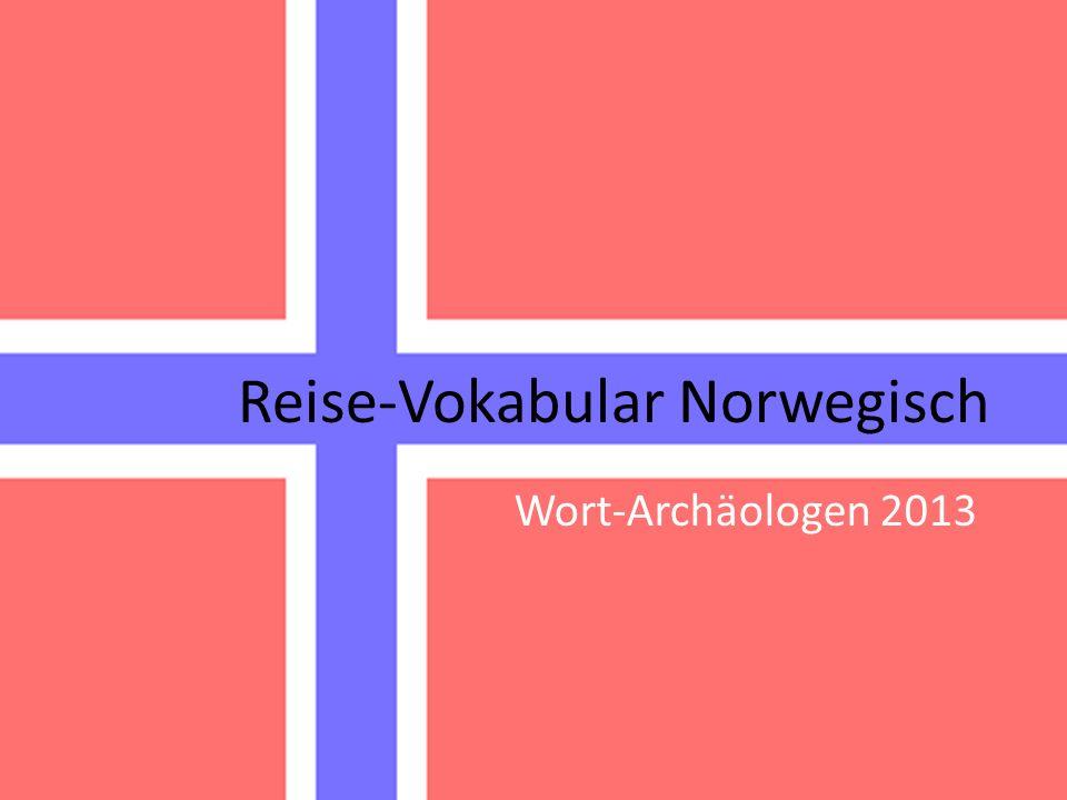 Reise-Vokabular Norwegisch Wort-Archäologen 2013