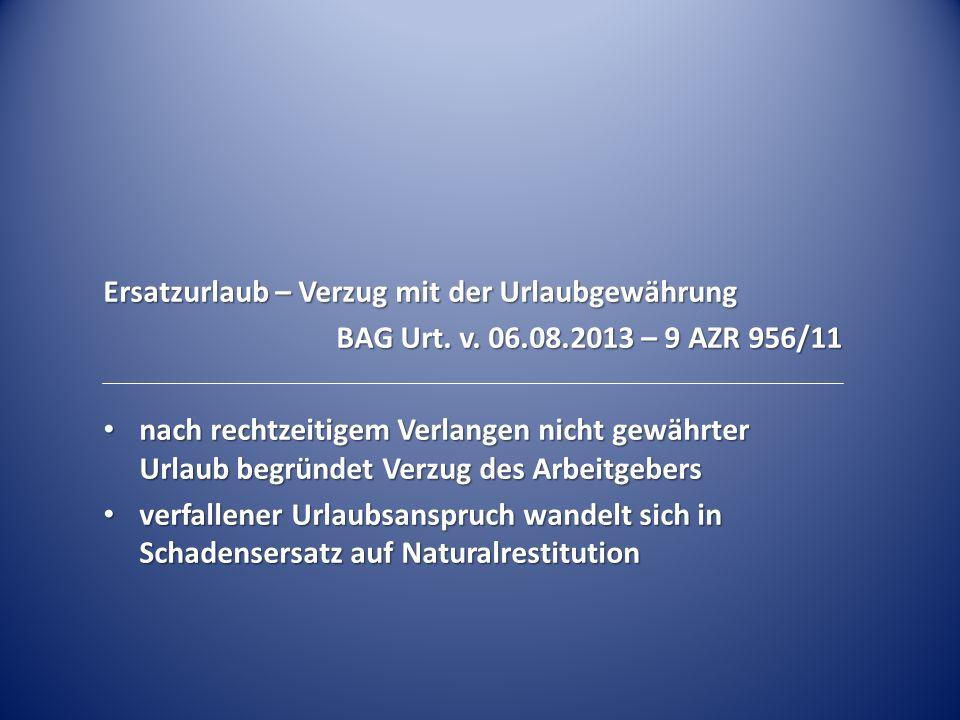 Ersatzurlaub – Verzug mit der Urlaubgewährung BAG Urt.