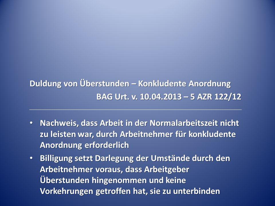 Duldung von Überstunden – Konkludente Anordnung BAG Urt.